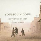 Youssou nothings-in-vain